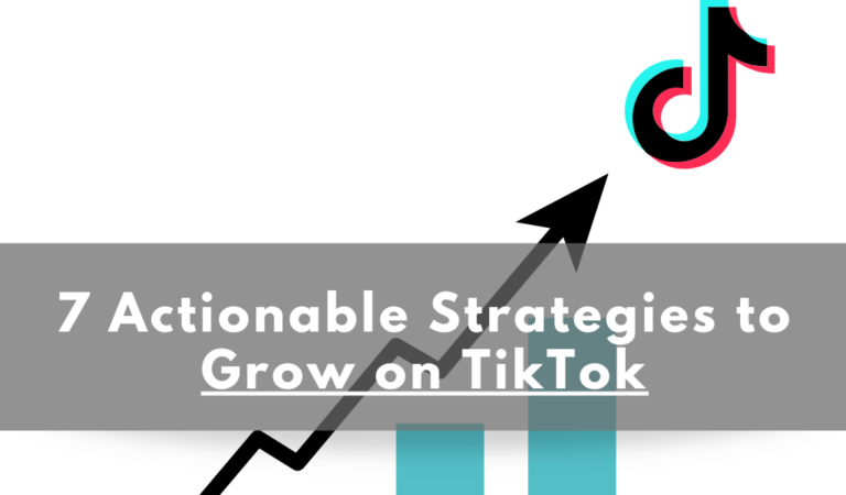 How to Grow on TikTok: A Beginner Step-by-Step Guide